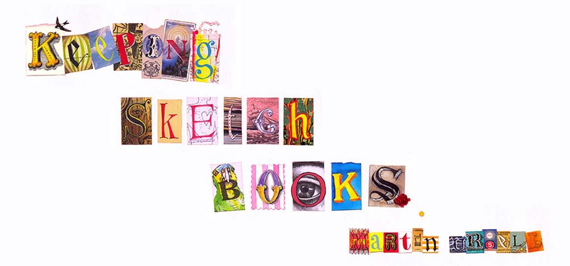 Martin Ursell: Keeping Sketchbooks