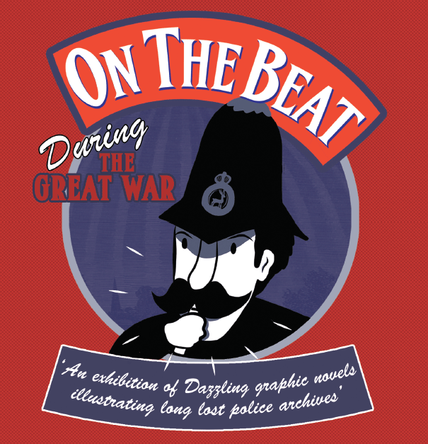 On the Beat Great War illustration exhibition Middlesex University